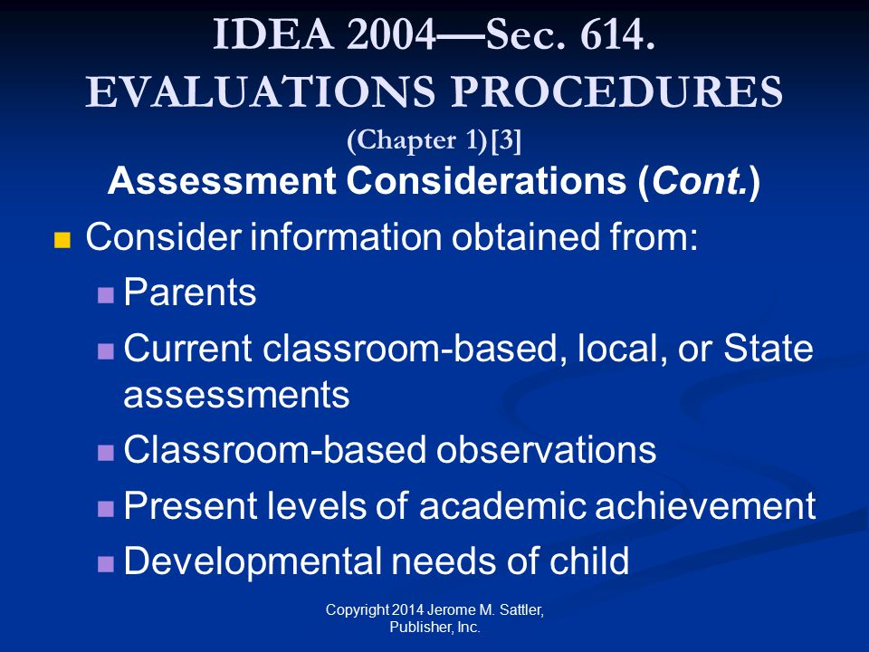IDEA 2004—Sec. 614. EVALUATIONS PROCEDURES (Chapter 1)[3]